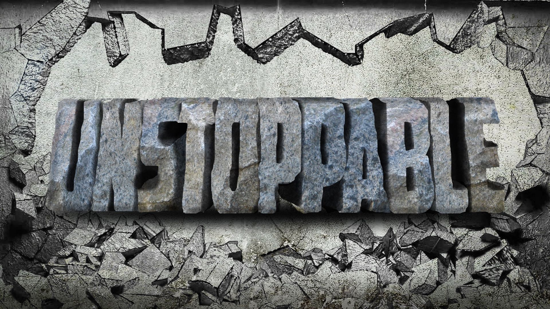 C – UNSTOPPABLE